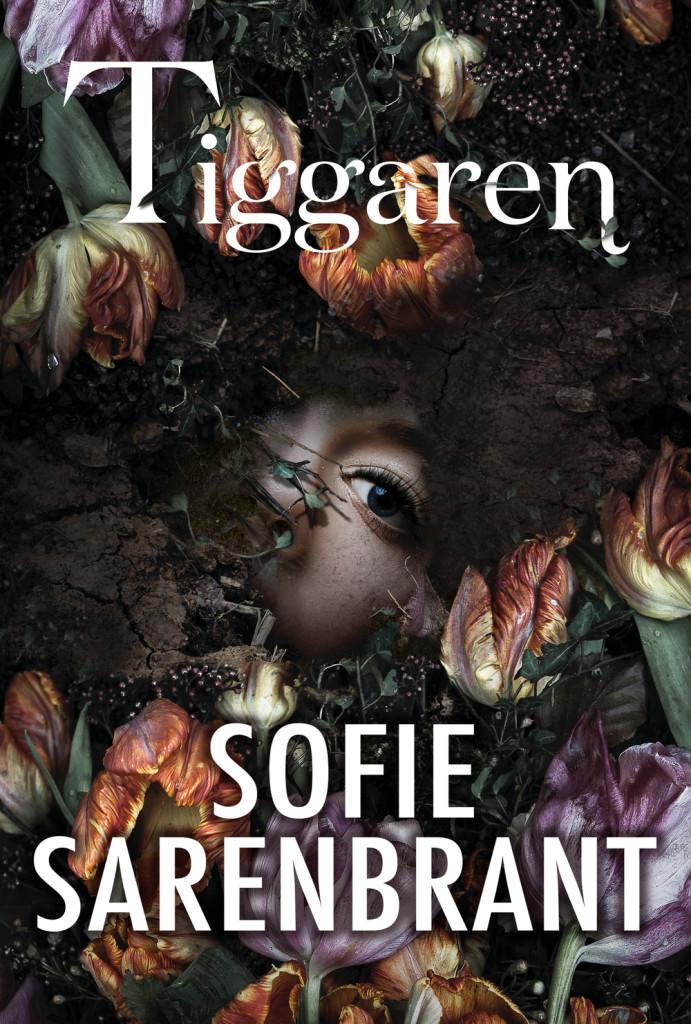 tiggaren-sofie-sarenbrant-boktips